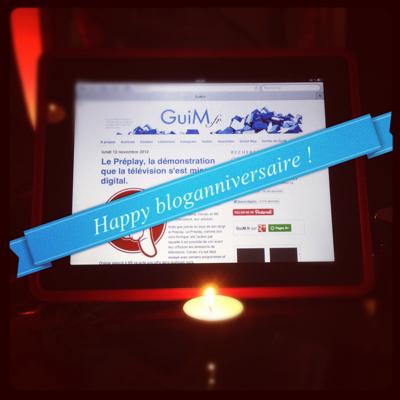 Happy bloganniversaire GuiM.fr !